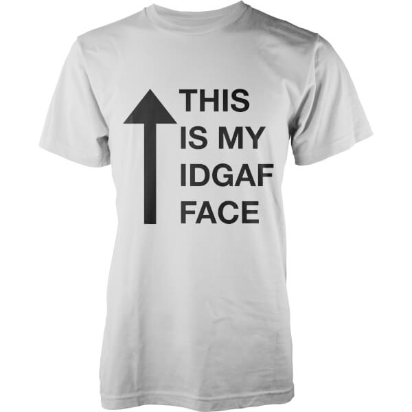 This Is My IDGAF Face T-Shirt - White
