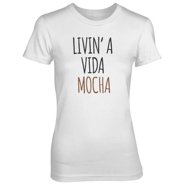 Livin' A Vida Mocha Women's White T-Shirt