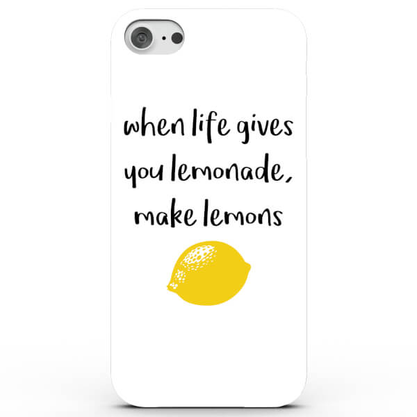 Coque iPhone & Android When Life Gives You Lemonade, Make Lemons - 4 Couleurs