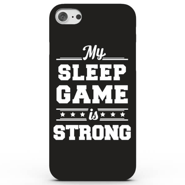 My Sleep Game is Strong Phone Case for iPhone & Android - 4 Colours
