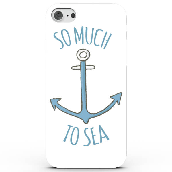 So Much to Sea Phone Case for iPhone & Android - 4 Colours