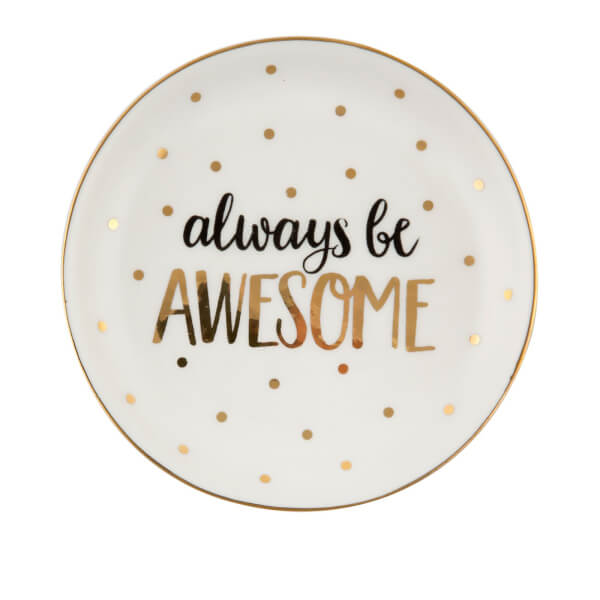 Sass & Belle Always Be Awesome Trinket Dish