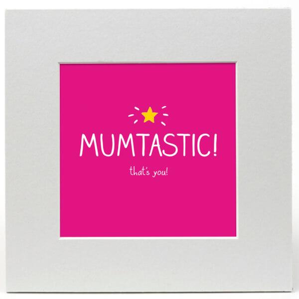 Happy Jackson 'Mumtastic' Limited Edition Art Print