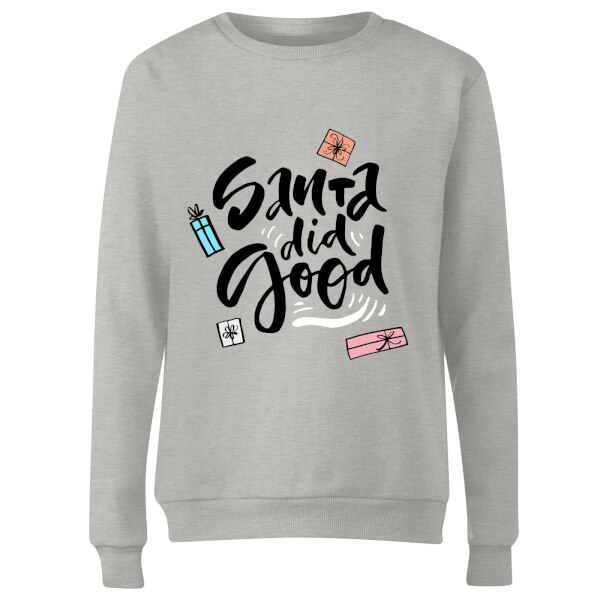 Santa Did Good Women's Sweatshirt - Grey