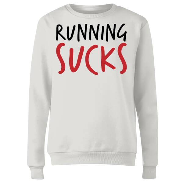 Running Sucks Women's Sweatshirt - White