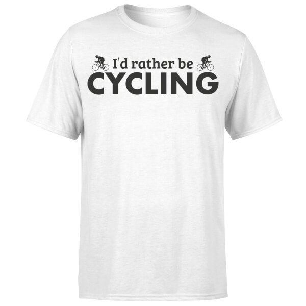 I'd Rather be Cycling T-Shirt - White