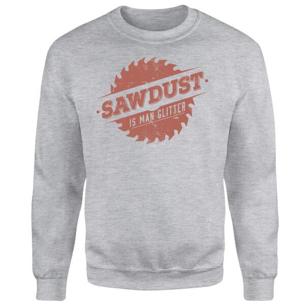Sawdust is Man Glitter Sweatshirt - Grey