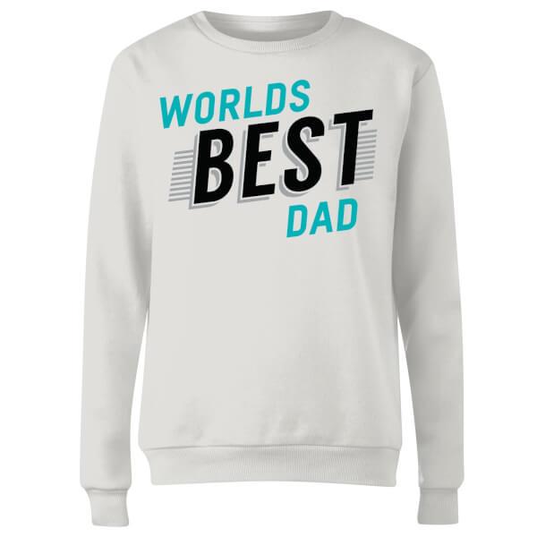 Worlds Best Dad Women's Sweatshirt - White