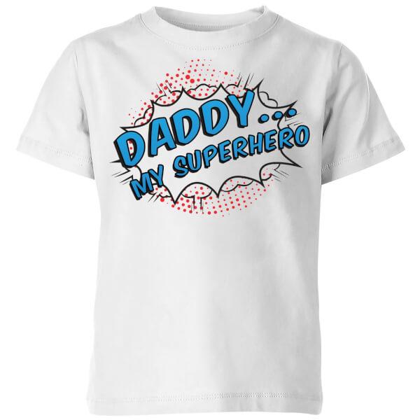 Daddy My Superhero Kids' T-Shirt - White