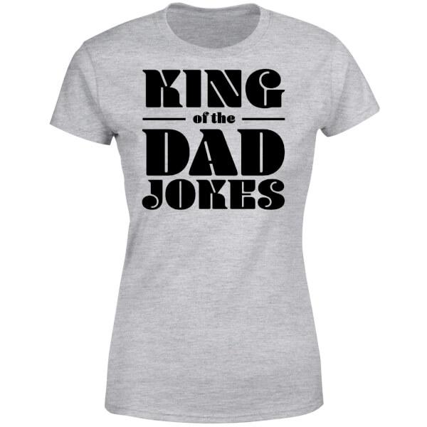 King of the Dad Jokes Women's T-Shirt - Grey
