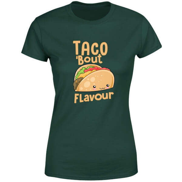 Taco 'Bout Flavour Women's T-Shirt - Forest Green