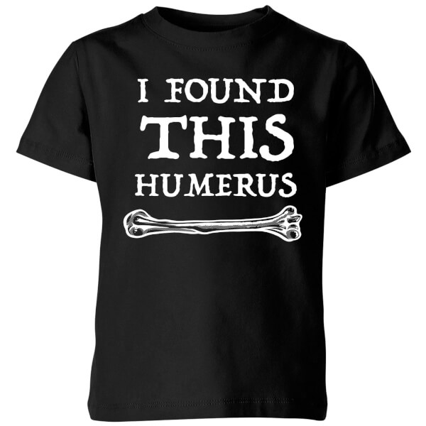 I Found this Humurus Kids T-Shirt - Black