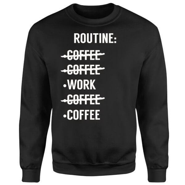 Coffee Routine Sweatshirt - Black
