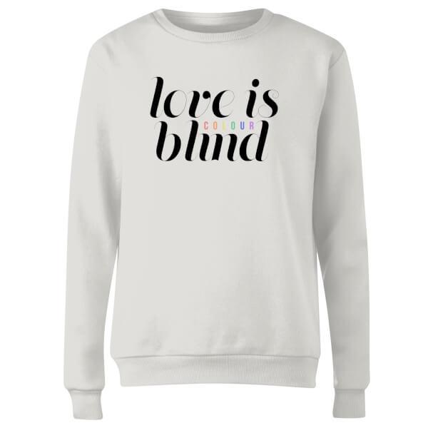 Love Is (Colour) Blind Women's Sweatshirt - White