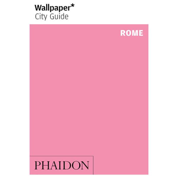 Phaidon: Wallpaper* City Guide - Rome