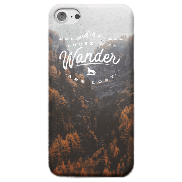 Not all those who wander are lost phone case