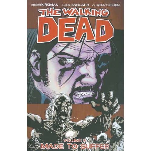 The Walking Dead: Made to Suffer - Volume 8 Graphic Novel