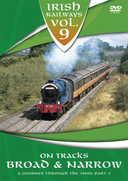 Irish Railways - Tracks Broad And Narrow