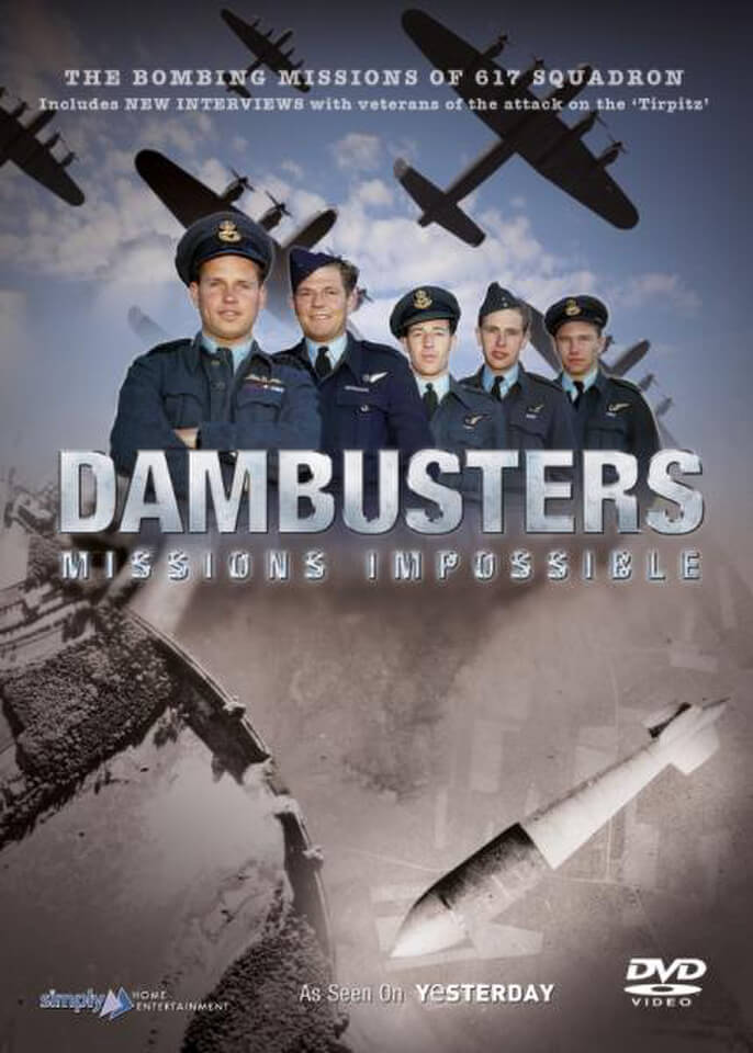 Dambusters: Mission Impossible