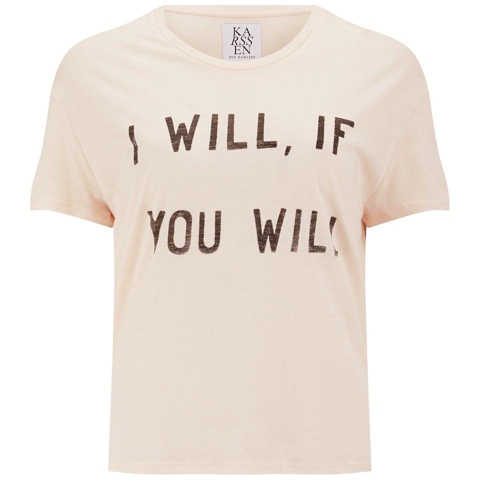 465f50abd6403e Zoe Karssen Women's I Will If You Will T-Shirt - Pink Womens ...