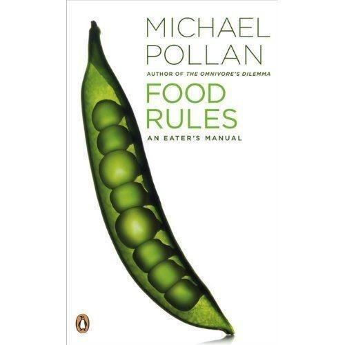 A Taste of Michael Pollan's Food Rules