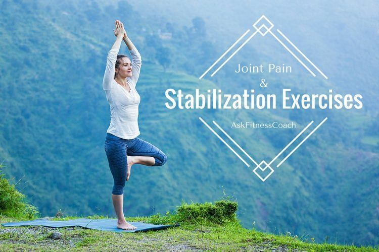 Stabilization Exercises for Sore Joints