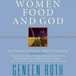 Women Food and God: An End to the Food Fight?