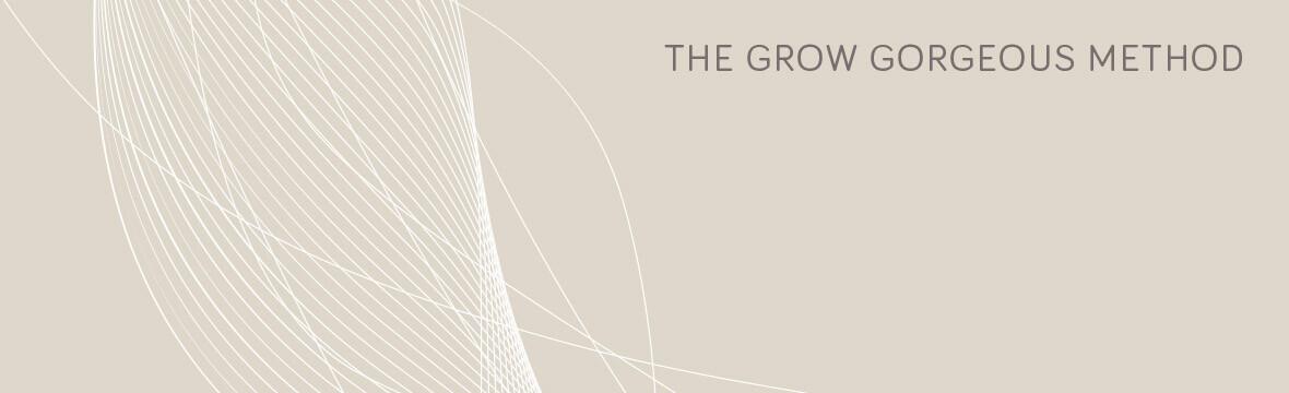 Grow Gorgeous The GG Method