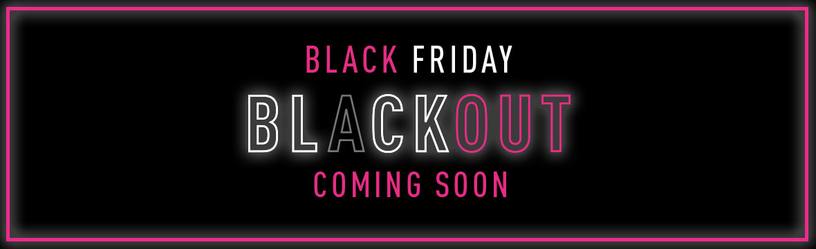 Black Friday coming soon