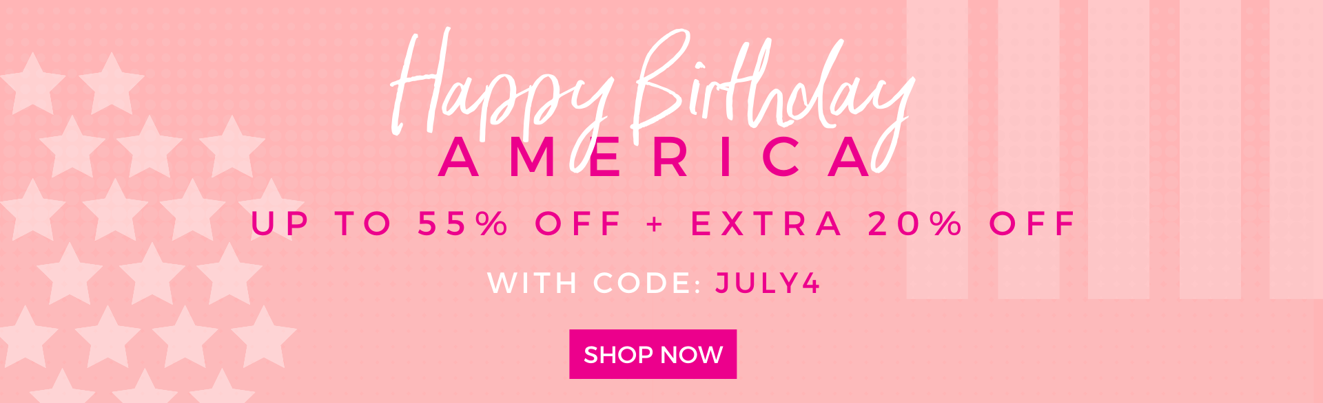 up to 55% off + extra 20% with code: JULY4