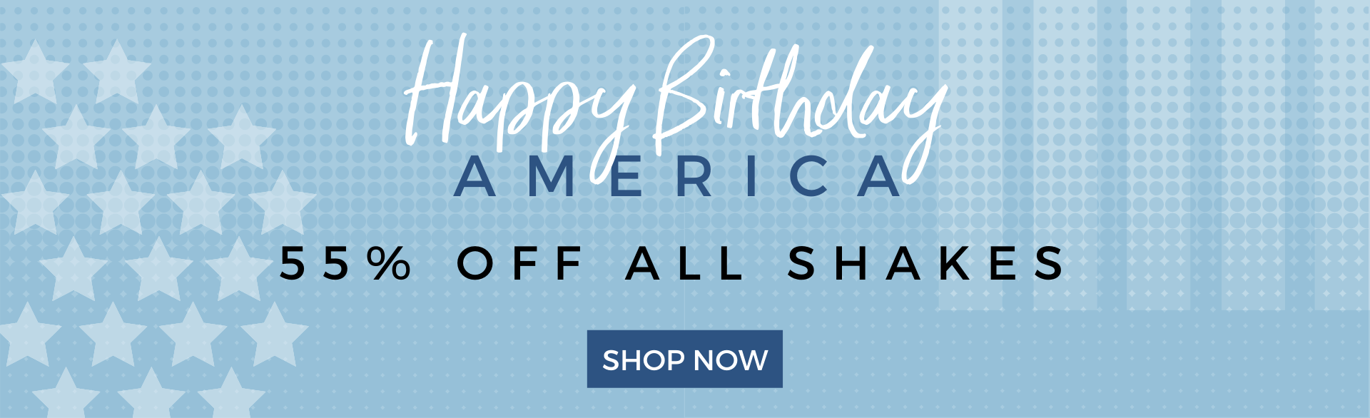 4th July Sale 55% off Idealshakes