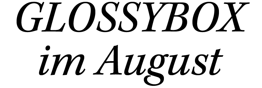 GLOSSYBOX im August