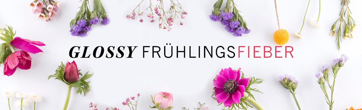 GLOSSY Frühlingsfieber