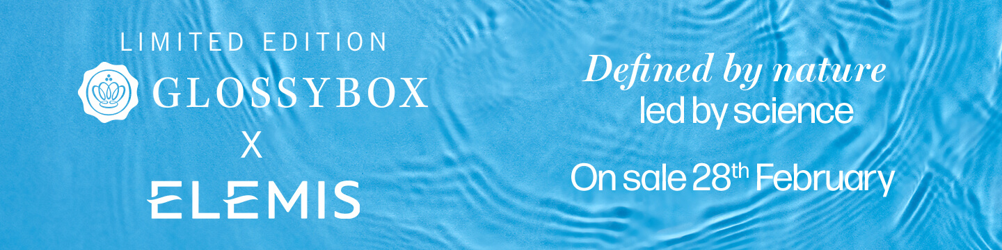 ELEMIS Limited Edition GLOSSYBOX Coming Soon