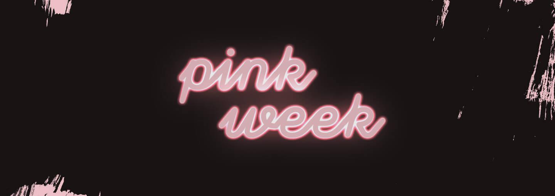 GLOSSY PINK WEEK