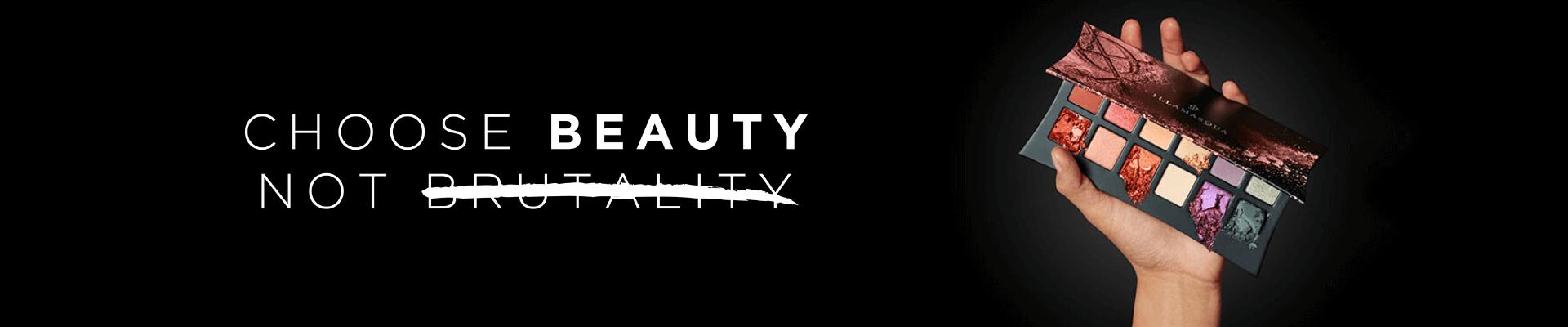 Choose Beauty Not Brutality
