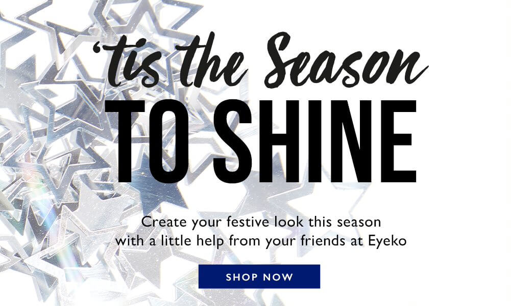 Tis the Season to Shine - Create your festive look this season with a little help from your friends at Eyeko