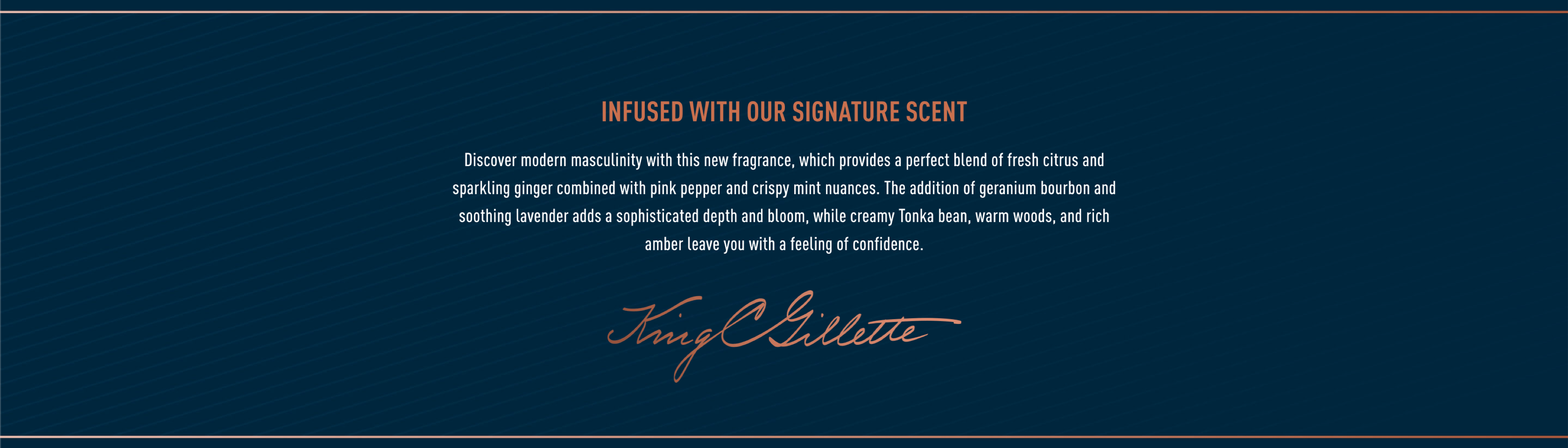 King C. Gillette Signature Scent