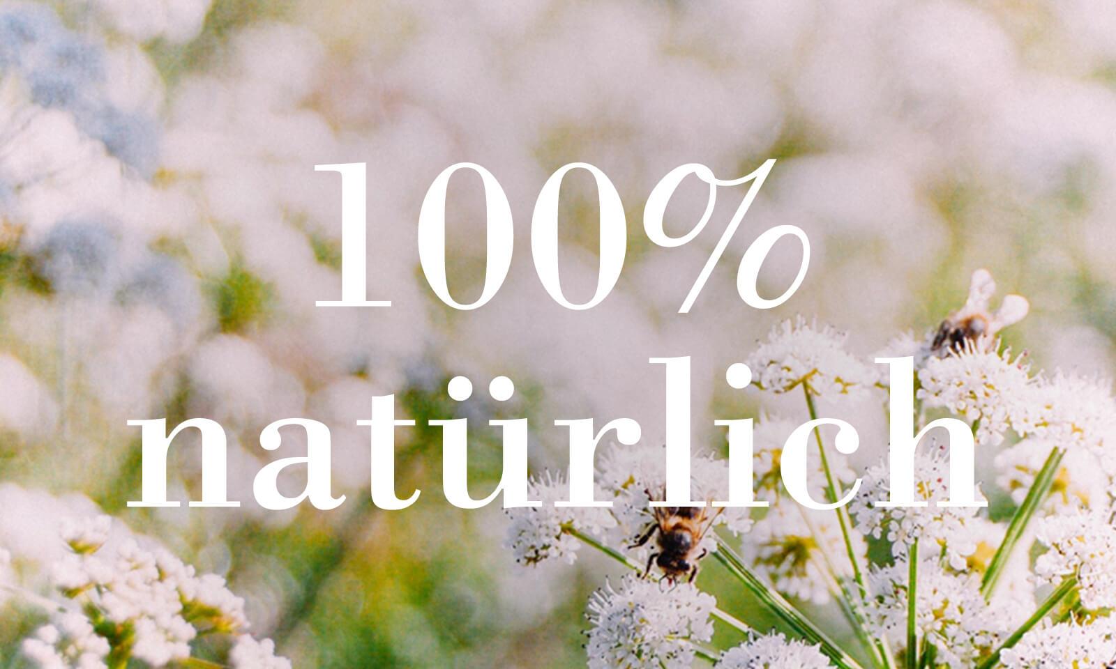 Alles für uns lebensnotwendige ist natürlichen Ursprungs.