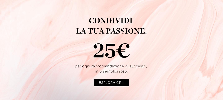 Condividi la tua passione. 25€ per ogni raccomandazione di successo in 3 semplici step. Perricone MD.