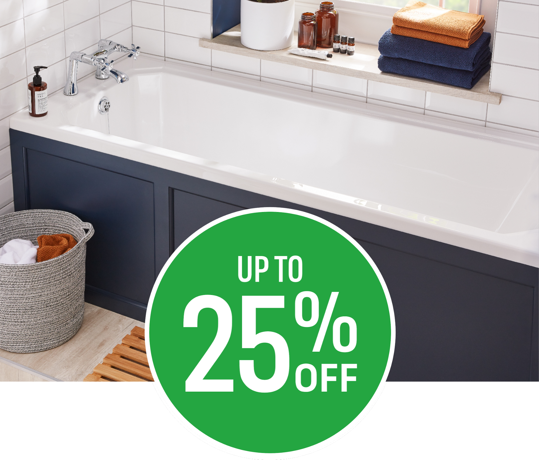 Beautiful Bathrooms for less - Get up to 25% off Selected Bathstore products