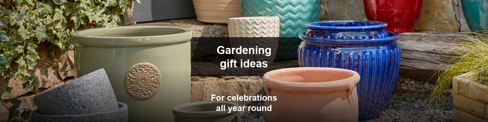 Gardening gift ideas - for celebrations all year round