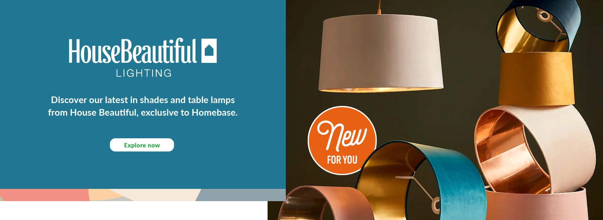 House Beautiful - discover our latest in shades and table lamps from House Beautiful, exclusive to Homebase. Explore Now