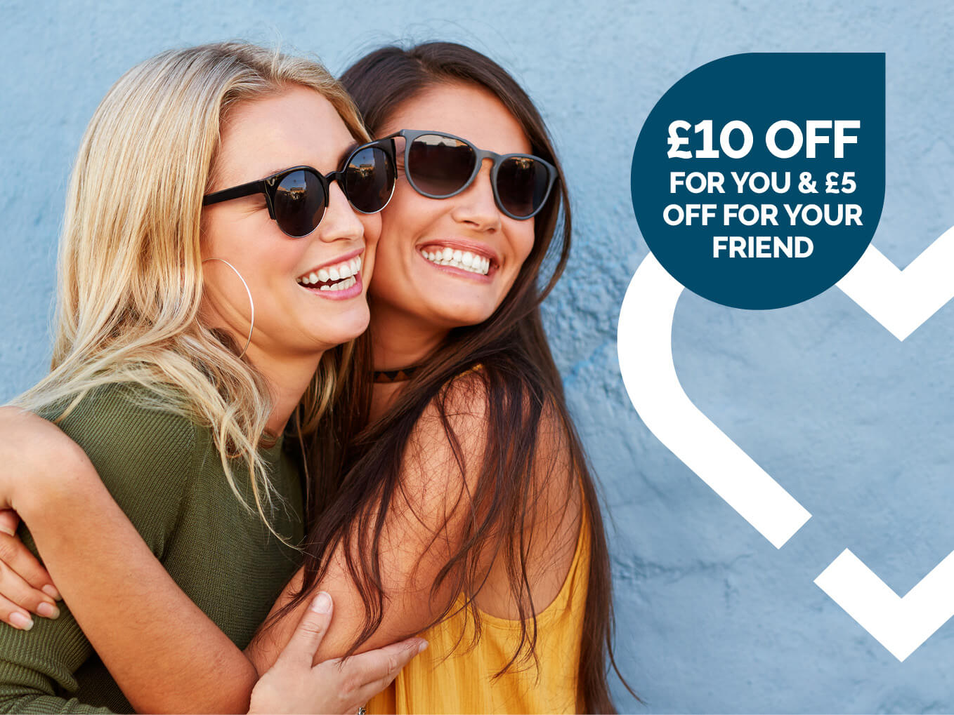 £10 off for you and £5 off for your friend promotional offer