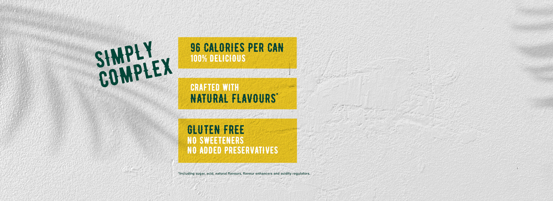 Topo Chico Hard Seltzer drinks are crafted with natural flavours, gluten free and only contain 96 calories per can