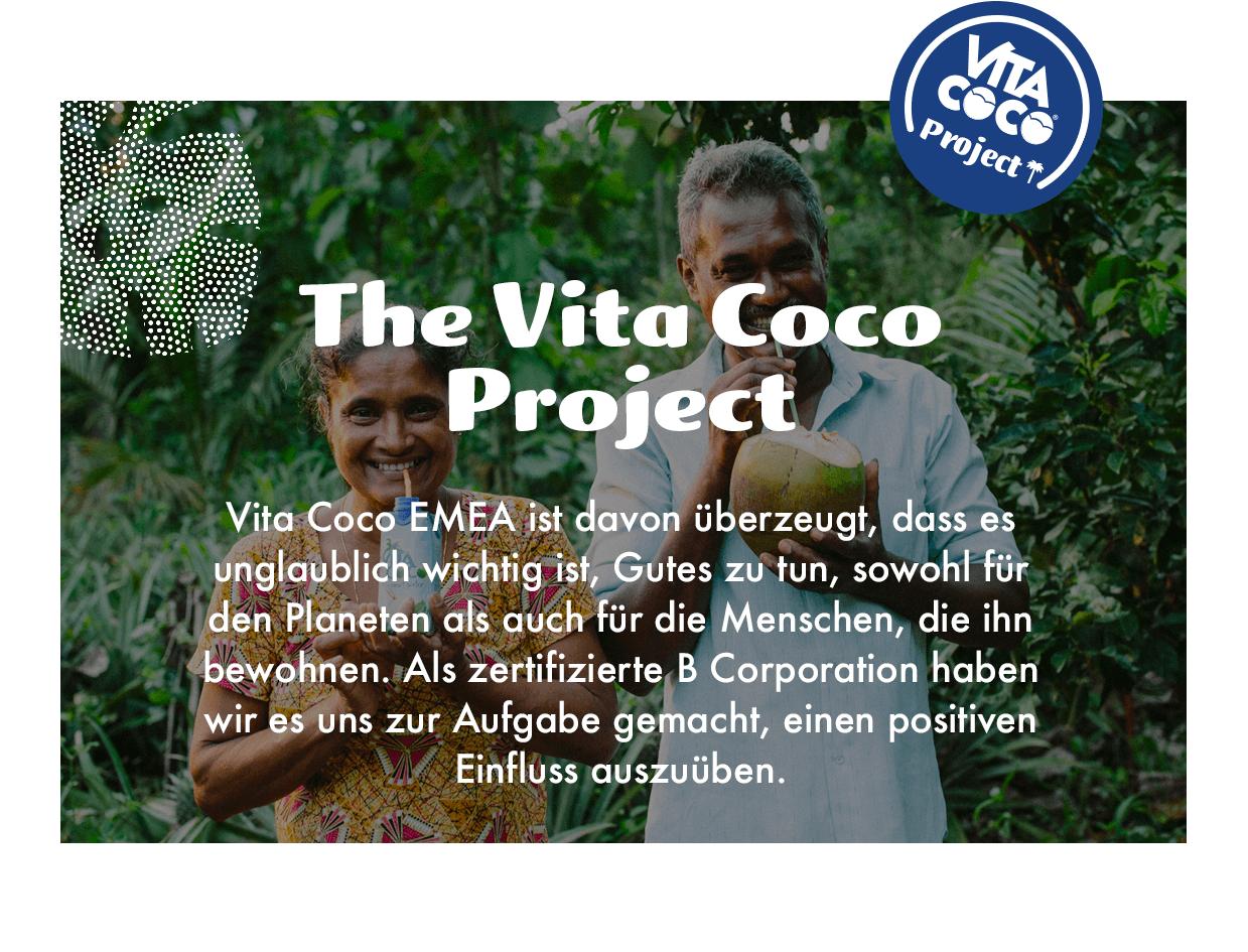 Das Vita Coco Project: Ohne unsere Kokosnussbauern sind wir nichts – deswegen haben wir uns dazu verpflichtet, eine Million Menschen in unseren Anbaugebieten zu unterstützen.