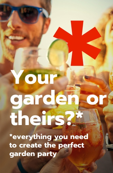 Your garden or theirs? Everything you need to create the perfect garden party.