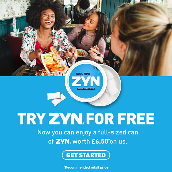 Try Zyn for free! Now you can enjoy a full-sized can of Zyn worth £6.50 on us