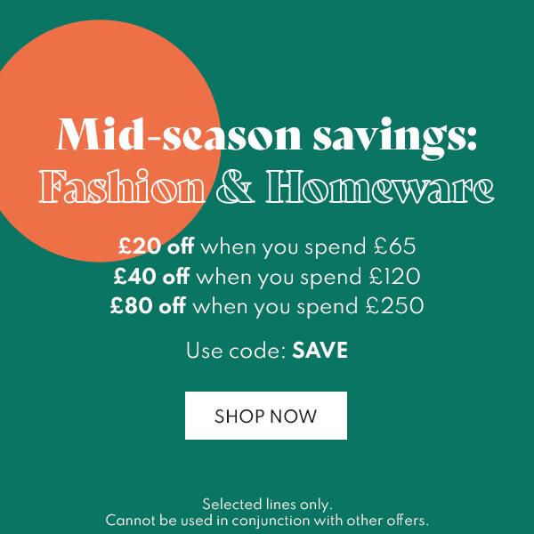 Midseason Savings across fashion, homeware, beauty and kids