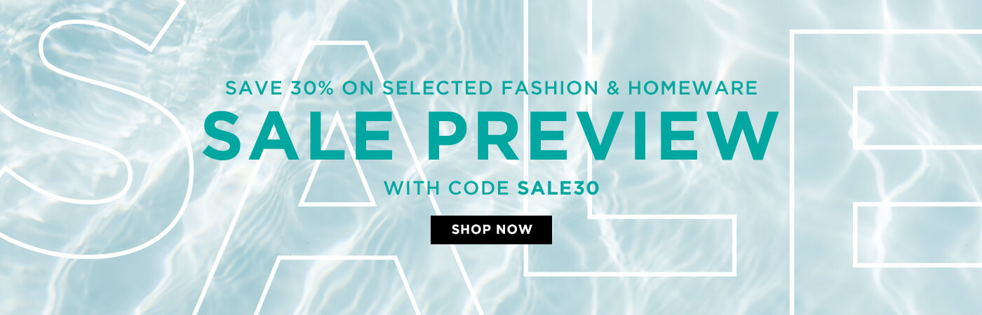 Sale Preview Save 30% with code SALE30